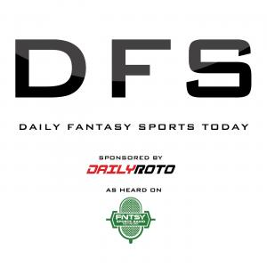 DFS Today sponsored by DailyRoto.com