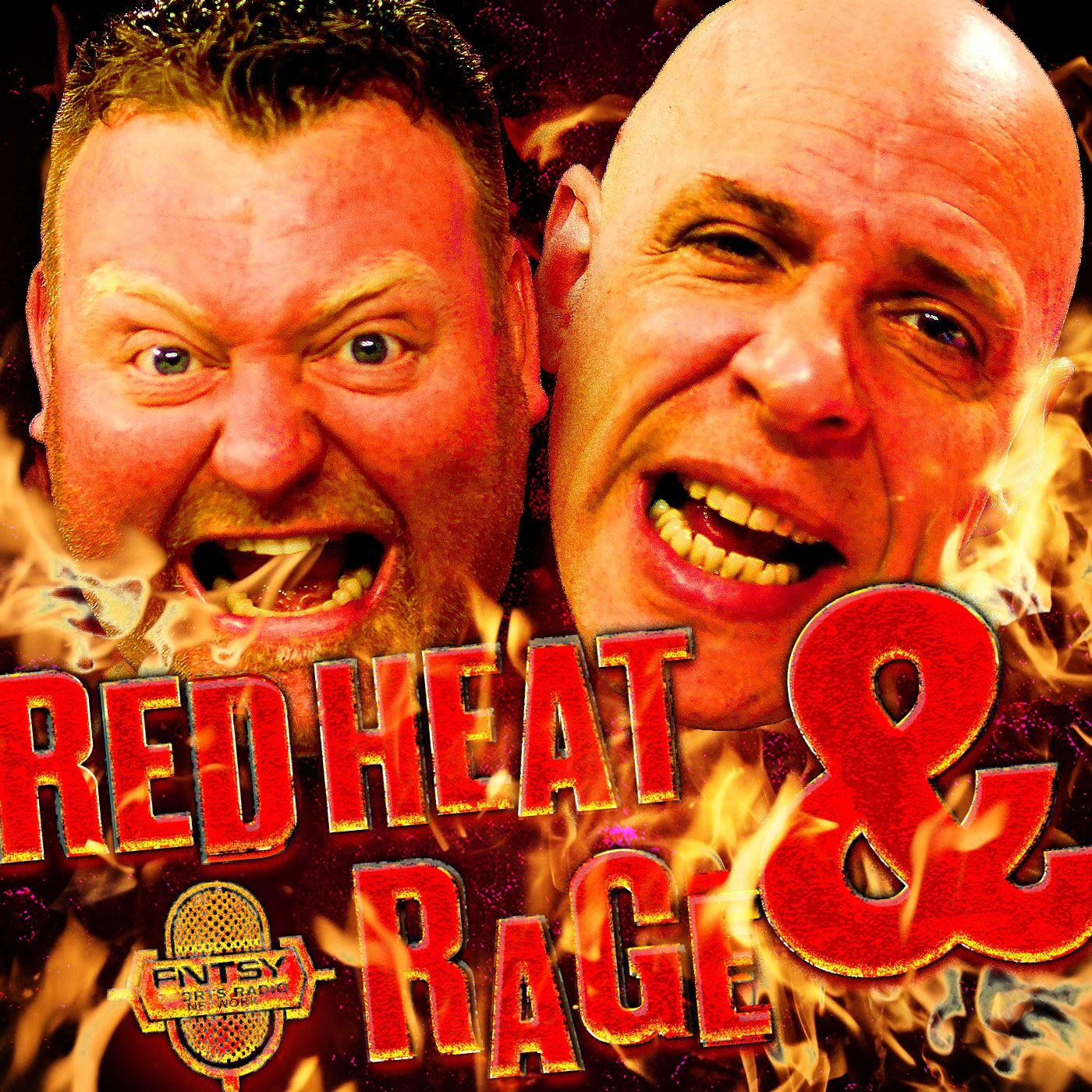 Red Heat & Rage