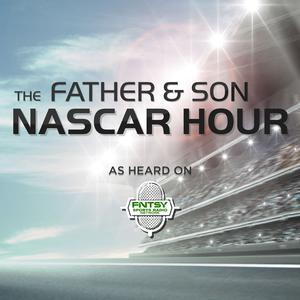 The Father & Son Fantasy NASCAR Hour